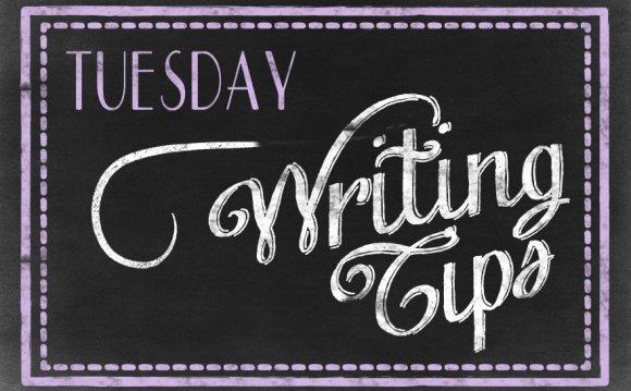 Tuesday Writing Tips: