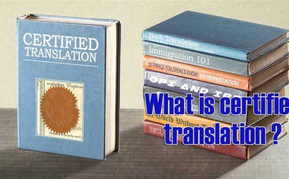 What is certified translation
