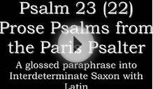 Psalm 22 (23) Interdeterminate Saxon (Anglo Saxon, Old