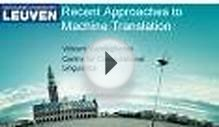 Recent Approaches to Machine Translation