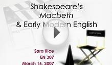 Shakespeare s Macbeth Early Modern English