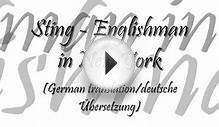 Sting - Englishman in New York (German translation